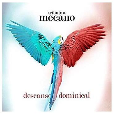 Descanso dominical-Tributo a Mecano V/A