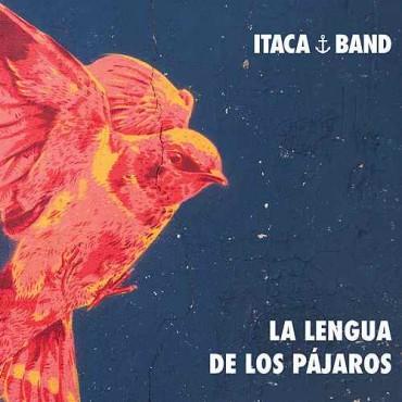 """Itaca Band """" La lengua de los pájaros """""""