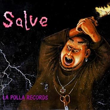"""La polla records """" Salve """""""