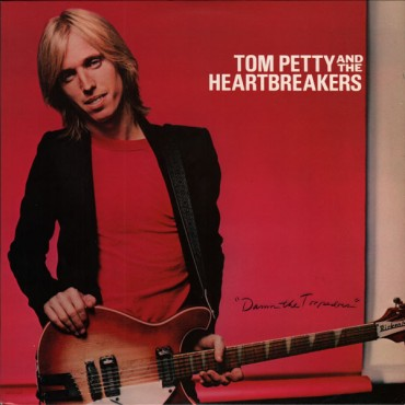 "Tom Petty "" Damn the torpedoes """