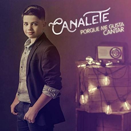 """Canalete """" Porque me gusta cantar """""""