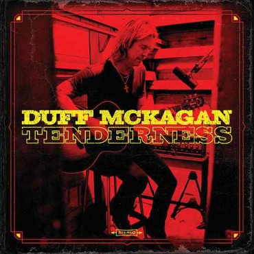 "Duff McKagan "" Tenderness """