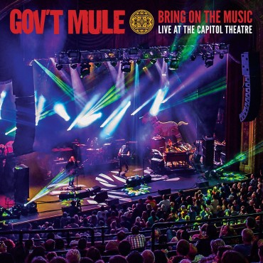 """Gov't mule """" Bring on the music """""""