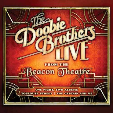 """The Doobie Brothers """" Live from the Beacon Theatre """""""