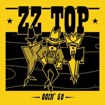 """ZZ Top """" Goin' 50 """""""