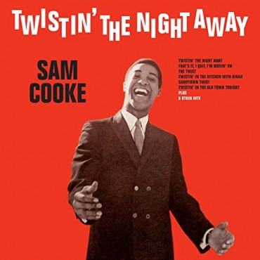 "Sam Cooke "" Twistin' the night away """