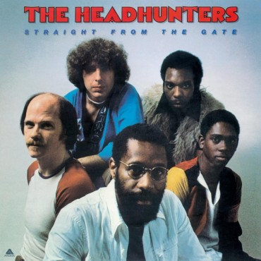 "Headhunters "" Straight from the gate """