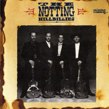 "The notting hillbillies "" Missing...Presumed having a good time """