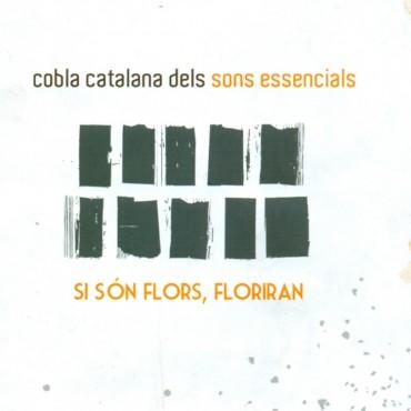 """Cobla catalana dels sons essencials """" Si són flors, floriran """""""
