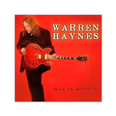 "Warren Haynes "" Man in Motion """