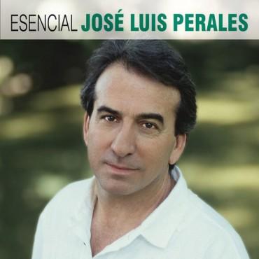"""José Luis Perales """" Esencial """""""