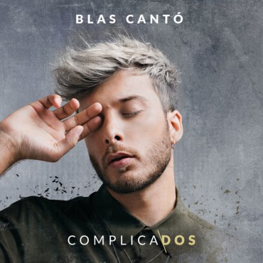 "Blas Cantó "" Complicados """