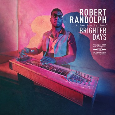 "Robert Randolph & The Family Band "" Brighter days """