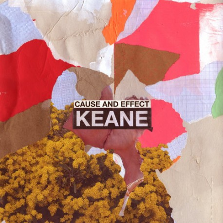 "Keane "" Cause and effect """