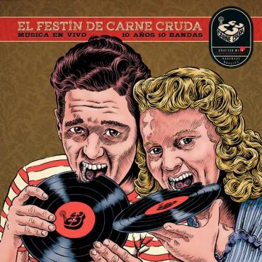 "El festín de carne cruda "" Diez años, diez bandas "" V/A"