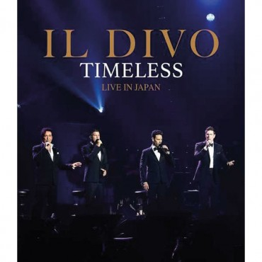 """Il Divo """" Timeless-Live in Japan """""""