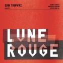 """Erik Truffaz """" Lune rouge """""""