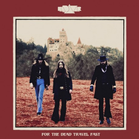 "Kadavar "" For the dead travel fast """