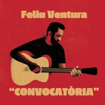 """Feliu Ventura """" Convocatòria """""""