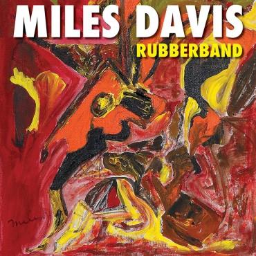 """Miles Davis """" Rubberband """""""