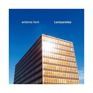 "Antònia Font "" Lamparetes """