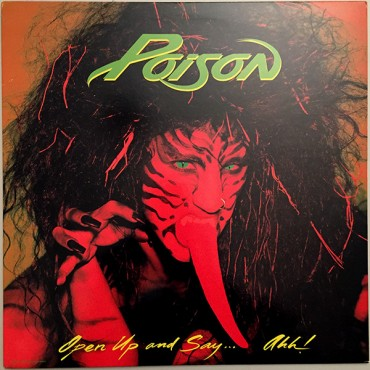 """Poison """" Open up and say...ahh! """""""