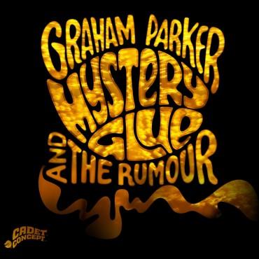 "Graham Parker & The Rumour "" Mystery glue """