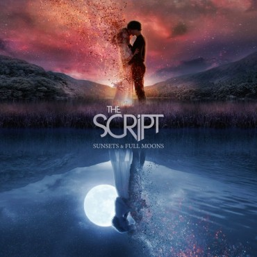 "The Script "" Sunsets & Full moons """