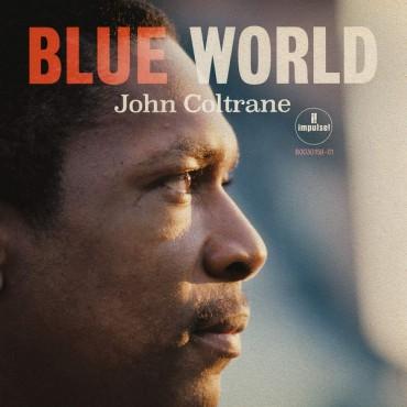 "John Coltrane "" Blue World """