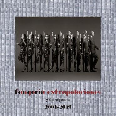 """Fangoria """" Extrapolaciones y dos respuestas 2001-2019 """""""