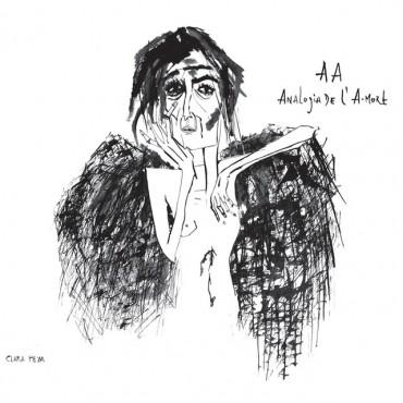 "Clara Peya "" A-A (Analogia de l'A-mort) """