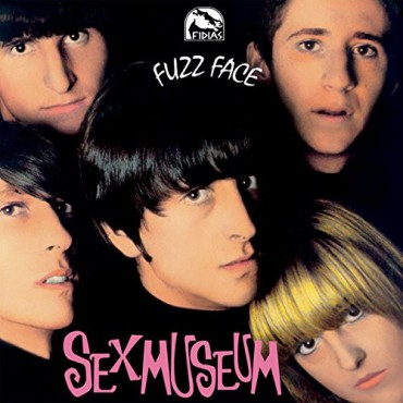 "Sex Museum "" Fuzz face """
