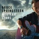 """Bruce Springsteen """" Western stars-Songs from the film """""""