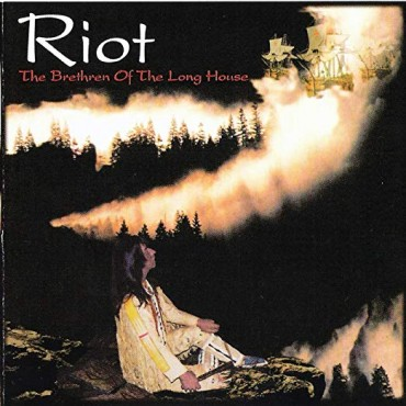 "Riot "" Brethren of the long house """
