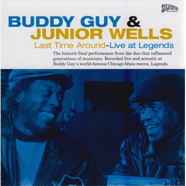 """Buddy Guy & Junior Wells """" Last time around-Live at Legends """""""
