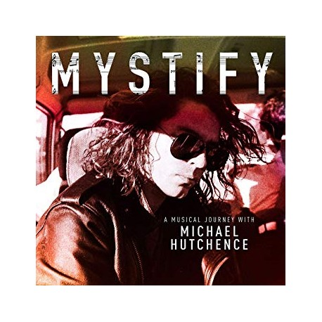 """INXS """" Mystify-A musical journey with Michael Hutchence """""""