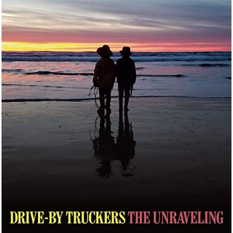 """Drive By Truckers """" The unraveling """""""