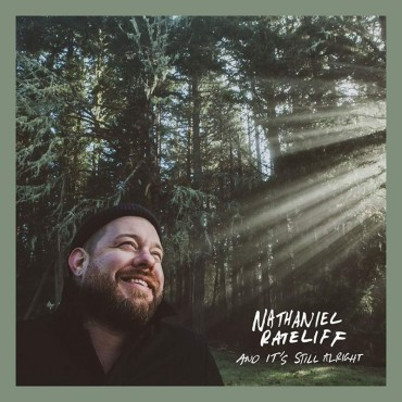 "Nathaniel Rateliff "" And it's still alright """