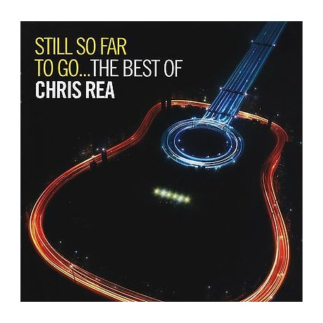 "Chris Rea "" Still so far to go...The best of """