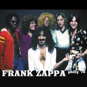 "Frank Zappa "" Philly '76 """