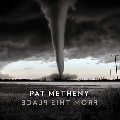 "Pat Metheny "" From this place """