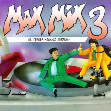 """Max Mix 3 """" El tercer megamix español """" V/A"""