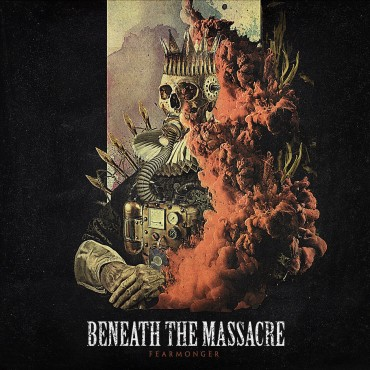 "Beneath The Massacre "" Fearmonger """