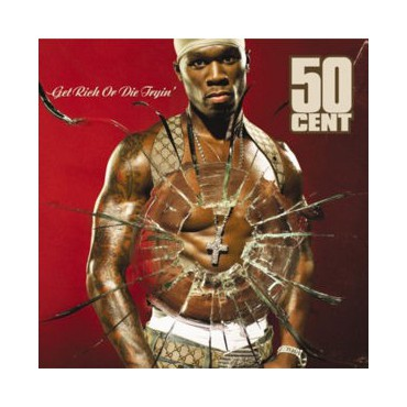 "50 cent "" Get rich or die tryin' """