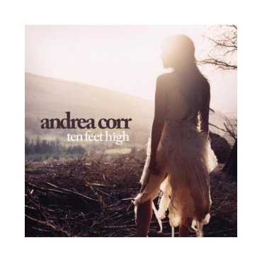 "Andrea Corr "" Ten feet high """