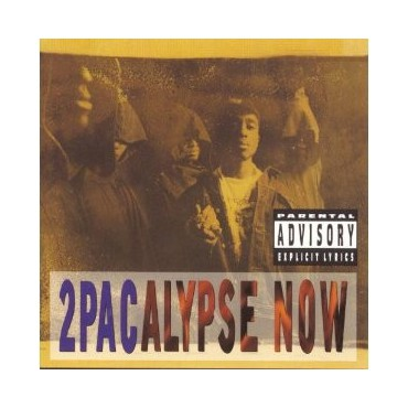 "2PAC "" 2Pacalypse now """