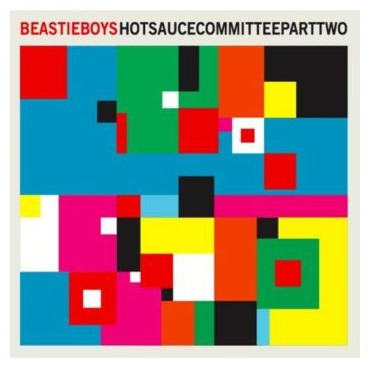 "Beastie Boys "" Hot Sauce Committee part two """