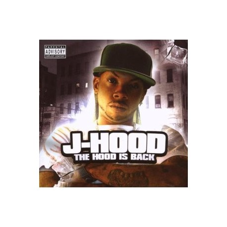 "J-Hood "" The Hood is back """
