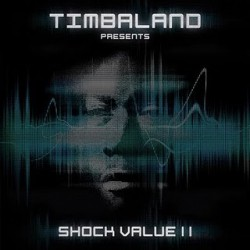 "Timbaland "" Shock value 2 """