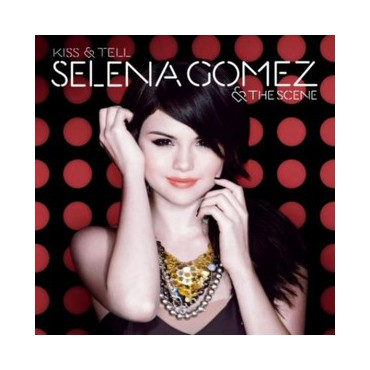 "Selena Gomez "" Kiss & Tell """